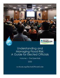 Cover image of Understanding and Managing Flood Risk: A Guide for Elected Officials Volume I.
